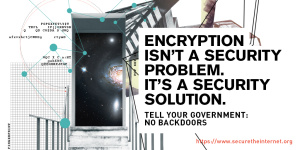 Open letter to the world's governments: Encryption isn't a security problem. It's a security solution