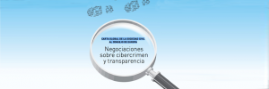 Apoyamos la Carta global de la sociedad civil al Consejo de Europa: Negociaciones sobre cibercrimen y transparencia