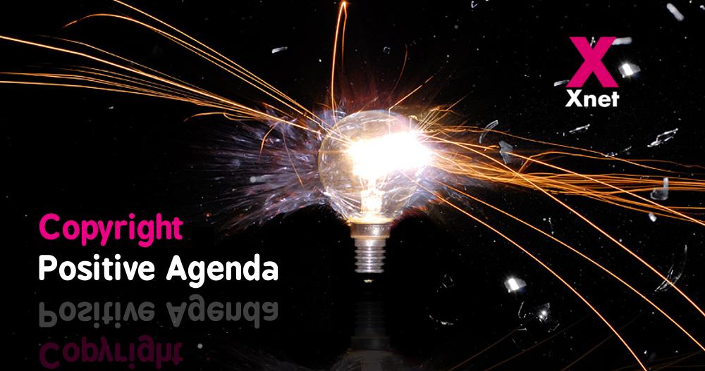 Positive Agenda for a 21st century Copyright reform