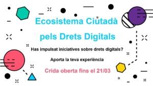 Crida per a l'Ecosistema Ciutadà de Drets Digitals