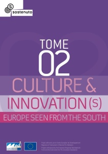 Contribució a: 'Culture & Innovation(s). Europe seen from the South'