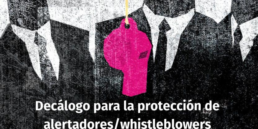 Decálogo para la protección de los Denunciantes - Alertadores