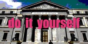 (Es) Hazlo tú mismo: Proposiciones de Ley en el Congreso #DIY – nuevo modo de colaboración entre ciudadanía y Congreso