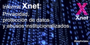 Xnet proposals on Privacy and Data Protection against Institutionalised Abuses