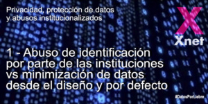 1. Abuse of Identification by Institutions vs Minimization of Data by Design and by Default
