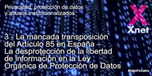 3. The Lack of Enforcement of Article 85 in Spain – The Lack of Protection of Freedom of Information in the Data Protection Act