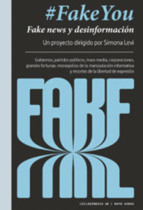 #FakeYou: Fake News and Disinformation