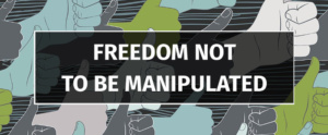 Freedom not to be manipulated