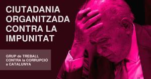 Neix el Grup Ciutadà Contra la Corrupció a Catalunya