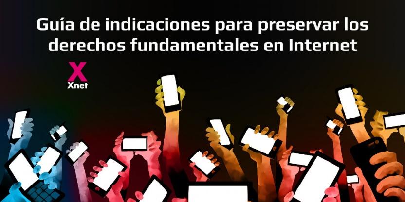 Guía de indicaciones para preservar los derechos fundamentales en Internet
