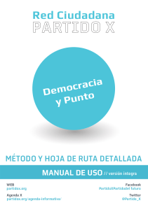 Method and Road Map del Partido X; Just Democracy