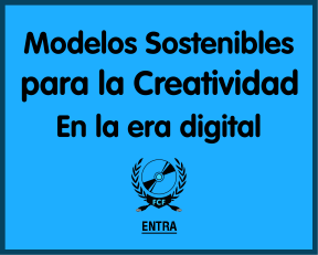 Sustainable Models for Creativity in the Digital Age