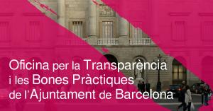 Creació de l'Oficina per la Transparència i les Bones Pràctiques de l'Ajuntament de Barcelona