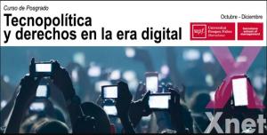 (Es) Tecnopolítica y Derechos en la Era Digital – Curso de Posgrado en la @BSM-UPF dirigido por Simona Levi y @CristinaRibas (Oct.-Dic. 19)