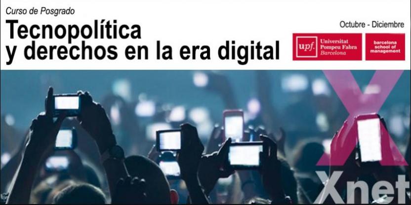 Tecnopolítica y Derechos en la Era Digital - Curso de Posgrado BSM-UPF dirigido por Simona Levi