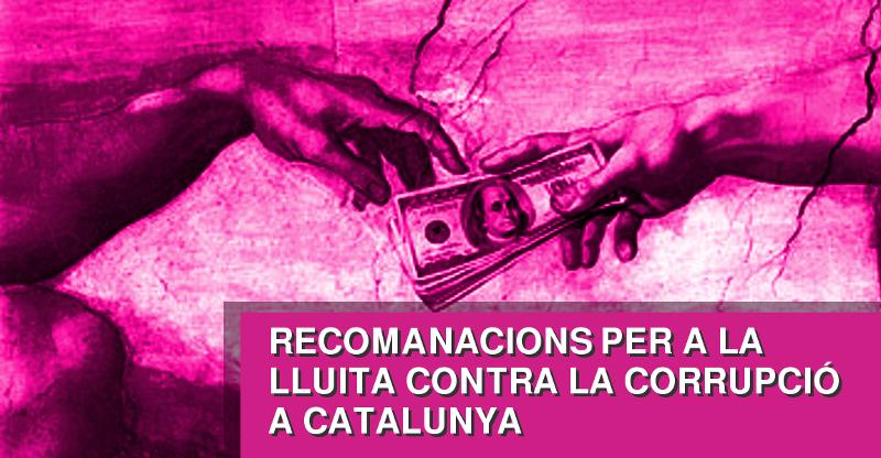 Recomenacions per a la lluita contra la corrupció a Catalunya