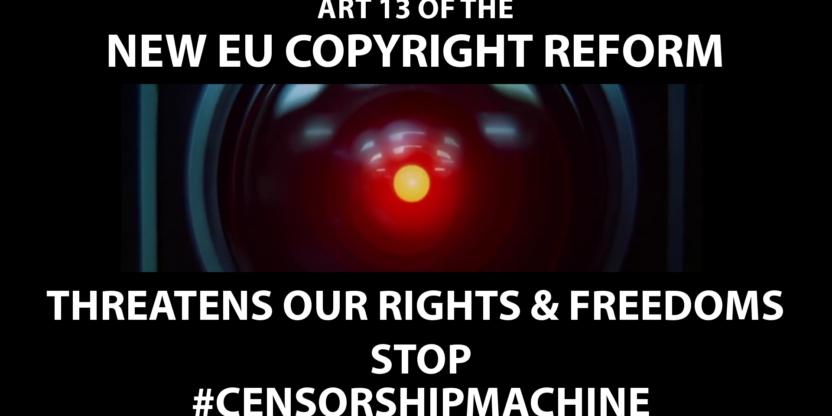 Stop #CensorshipMachine, por una ley de copyright que respete nuestros derechos y libertades